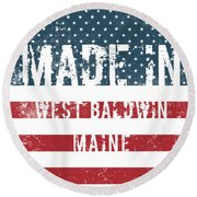 Made In West Baldwin, Maine Round Beach Towel