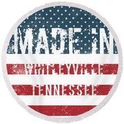 Made In Whitleyville, Tennessee Round Beach Towel