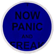 Now Panic 25 Round Beach Towel
