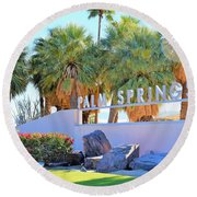 Palm Springs Welcome Round Beach Towel