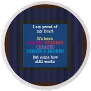 Proud Of My Heart Text Quote Wisdom Words Life Experience By Navinjoshi At Fineartamerica Pod Gifts Round Beach Towel