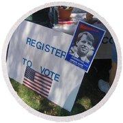 Register To Vote Bobby Kennedy Poster Sylver Short Hand Peart Park Casa Grande Arizona 2004 Round Beach Towel