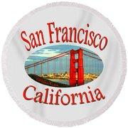 San Francisco California Design Round Beach Towel