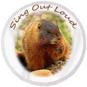 Sing Out Loud Round Beach Towel