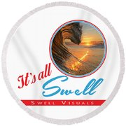 Stay Swell Design  Round Beach Towel