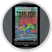 Torn Fox Round Beach Towel