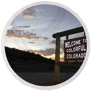 Welcome To Colorful Colorado Round Beach Towel