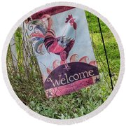 Welcome To My Garden Round Beach Towel