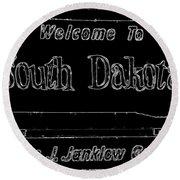 Welcome To South Dakota  Round Beach Towel