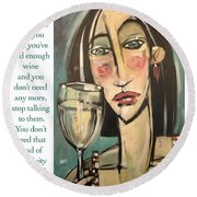 Wine Negativity Poster Round Beach Towel