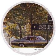 1968 Pontiac Gto - Woodward - The Great One By Pontiac Round Beach Towel