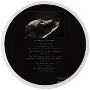 A Dog's Prayer  A Popular Inspirational Portrait And Poem Featuring An Italian Greyhound Rescue Round Beach Towel