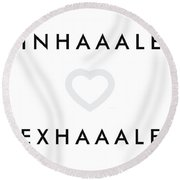 Inhale Exhale Round Beach Towel