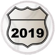 2019 Highway Sign Round Beach Towel