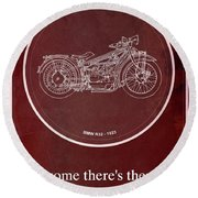 Bmw R32 1923 - For Some There's Therapy, For The Rest Of Us There's Motorcycles Round Beach Towel