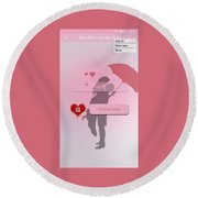 Does She Love Me Or Not? Round Beach Towel