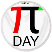 Happy Tau And Pi Day Round Beach Towel