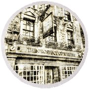 The Prospect Of Whitby Pub London Vintage Round Beach Towel