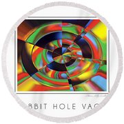 The Rabbit Hole Vacation Round Beach Towel