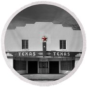 The Texas Theatre Of Bronte Texas Round Beach Towel