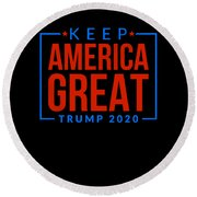 Reelect Trump For President Keep America Great Dark Round Beach Towel