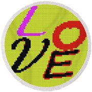 Graphic Display Of The Word Love  Round Beach Towel