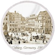 Street Market, Coburg, Germany, 1903, Vintage Photograph Round Beach Towel