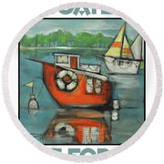 A Boaters Life Poster Round Beach Towel