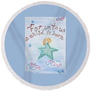 A Gift From Heaven Round Beach Towel