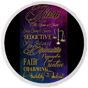 A Libra Is Round Beach Towel by Mamie Thornbrue