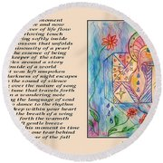 A Moment - Poetry In Art Round Beach Towel