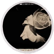 A Rose Is But A Rose  Round Beach Towel