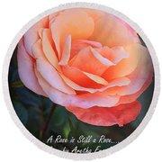 A Rose Is Still A Rose Round Beach Towel