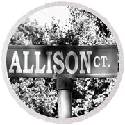 Al - A Street Sign Named Allison Round Beach Towel