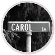 Ca - A Street Sign Named Carol Round Beach Towel