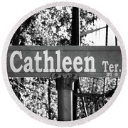 Ca - A Street Sign Named Cathleen Round Beach Towel