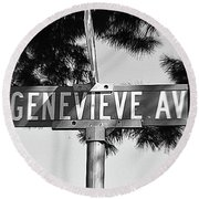 Ge - A Street Sign Named Genevieve Round Beach Towel