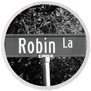 Ro - A Street Sign Named Robin Round Beach Towel