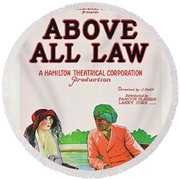 Above All Law Round Beach Towel