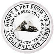 Adopt A Pet T-shirt Design Round Beach Towel