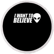 Alien I Believe Funny Gift Round Beach Towel