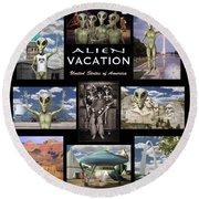 Alien Vacation - Poster Round Beach Towel