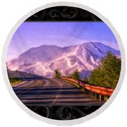 All Roads Lead To The Mountain Round Beach Towel