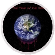 All The Time In The World... Round Beach Towel