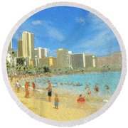 Aloha From Hawaii - Waikiki Beach Honolulu Round Beach Towel