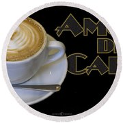 Amore Del Caffe Poster Round Beach Towel