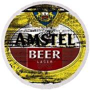 Amstel Beer Sign  Round Beach Towel