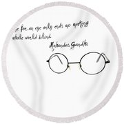 An Eye For An Eye Round Beach Towel