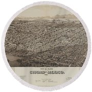 Antique Maps - Old Cartographic Maps - Antique Map Of Ciudad, Mexico, 1890 Round Beach Towel