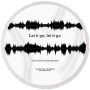 Let It Go - Music And Motivational  Typography Art Poster Round Beach Towel